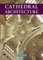 Cathedral Architecture by Martin Briggs