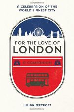For the Love of London: A Companion