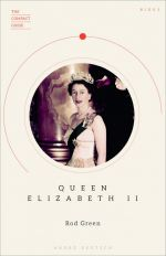 The Compact Guide: Queen Elizabeth II