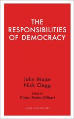 The Responsibilities of Democracy