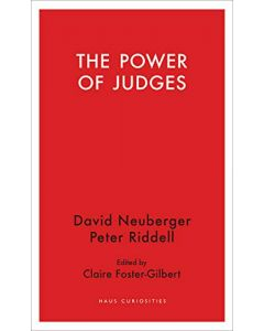 The Power of Judges by David Neuberger and Peter Riddell