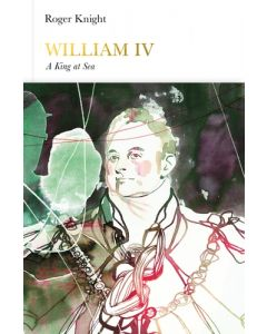 William IV: A King at Sea