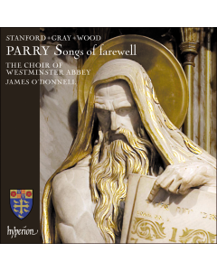 Parry Songs of Farewell CD Westminster Abbey Choir