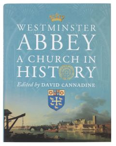 Westminster Abbey: A Church in History